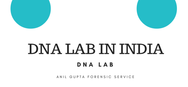 Anil Gupta DNA Lab In India – DNA Lab In India